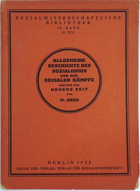 Allgemeine Geschichte des Sozialismus und der sozialen Kämpfe. 3. Teil: Neuere Zeit vom 14. bis 18. Jahrhundert. 3. durchges. Aufl., 7. - 9. Tsd.