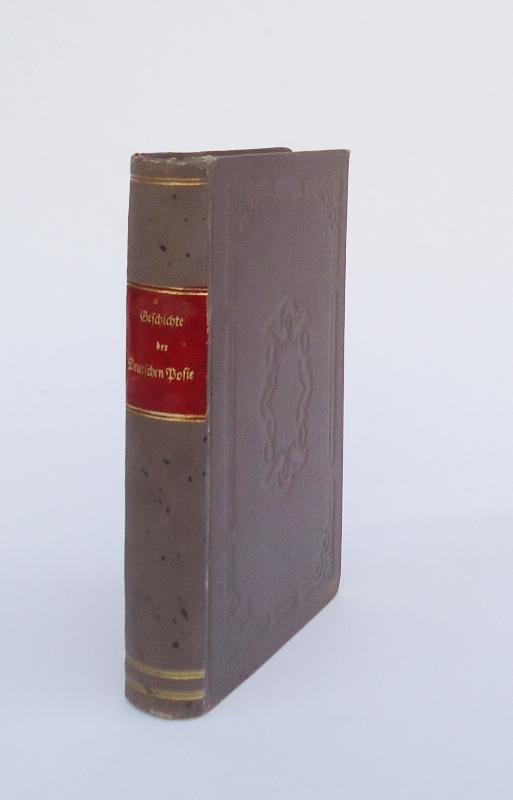 Literarischer Grundriß zur Geschichte der Deutschen Poesie von der ältesten Zeit bis in das sechzehnte Jahrhundert.