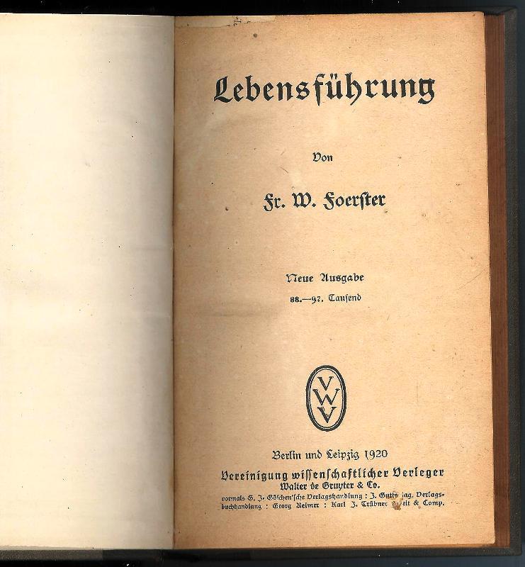 Lebensführung. Neue Ausgabe. 88. - 97. Tsd.