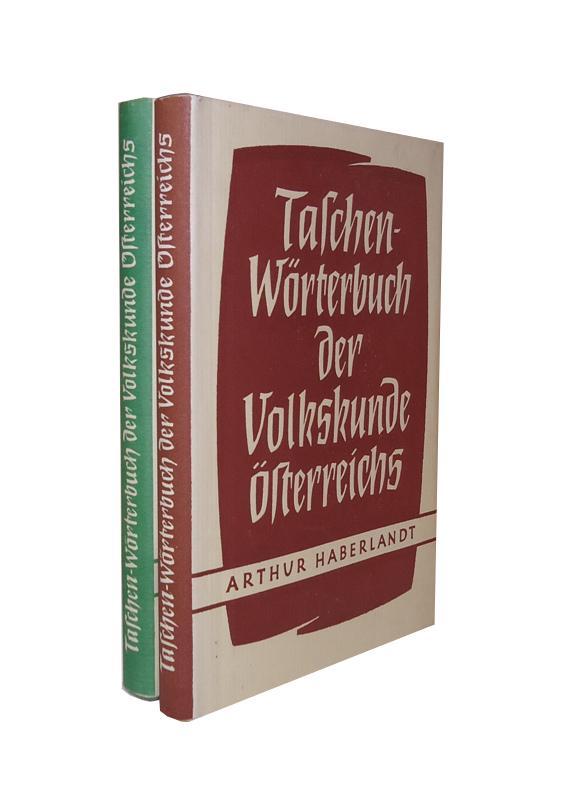 Taschenwörterbuch der Volkskunde Österreichs. 2 Bände.