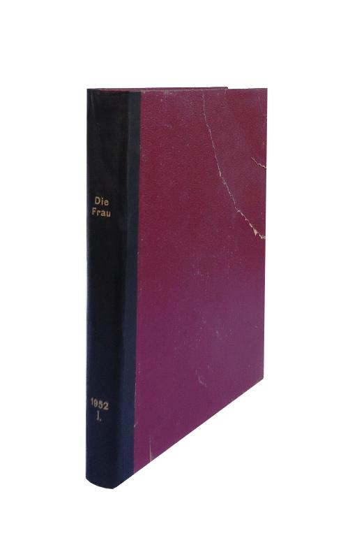 Die Frau. Früher: Die Unzufriedene. 8. Jahrgang, Heft 1 - 26 (= 1. Halbjahr, komplett in 1 Bd. gebunden).
