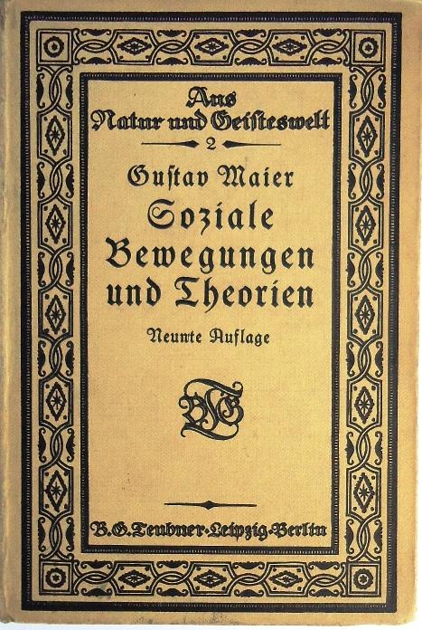 Soziale Bewegungen und Theorien bis zur modernen Arbeiterbewegung. 9. Auflage. 43.-48. Tausend.