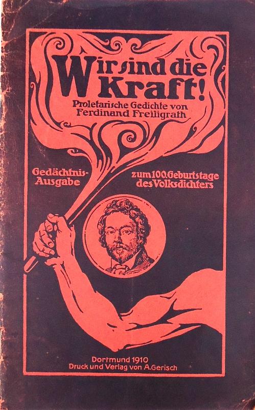 Wir sind die Kraft! Auswahl politischer und proletarischer Gedichte. Mit einer biographischen Skizze von Konrad Haenisch. Gedächtnis-Ausgabe zum 100. Geburtstage des Volksdichters.
