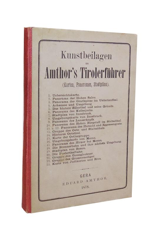 23 Kunstbeilagen zu Amthor´s Tirolerführer. Karten, Panoramen, Stadtpläne. Komplett.