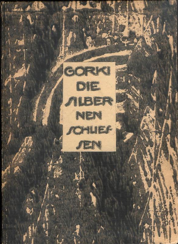 Die silbernen Schließen. Ins Deutsche übertragen von Josef Kalmer. Mit einem Nachwort von Boris Suwarin und fünf Originallithographien von M. Fischer.
