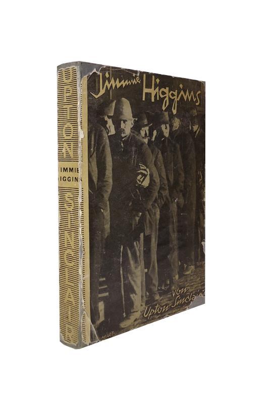Jimmie Higgins. Roman. 36. - 42. Tsd. Berechtigte Übersetzung von Hermynia zur Mühlen.