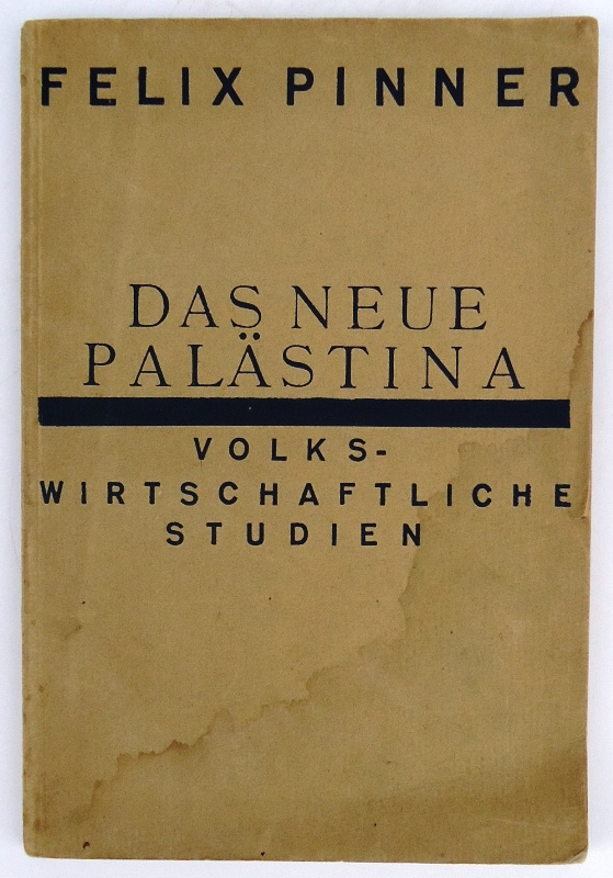 Das neue Palästina. Volkswirtschaftliche Studien.