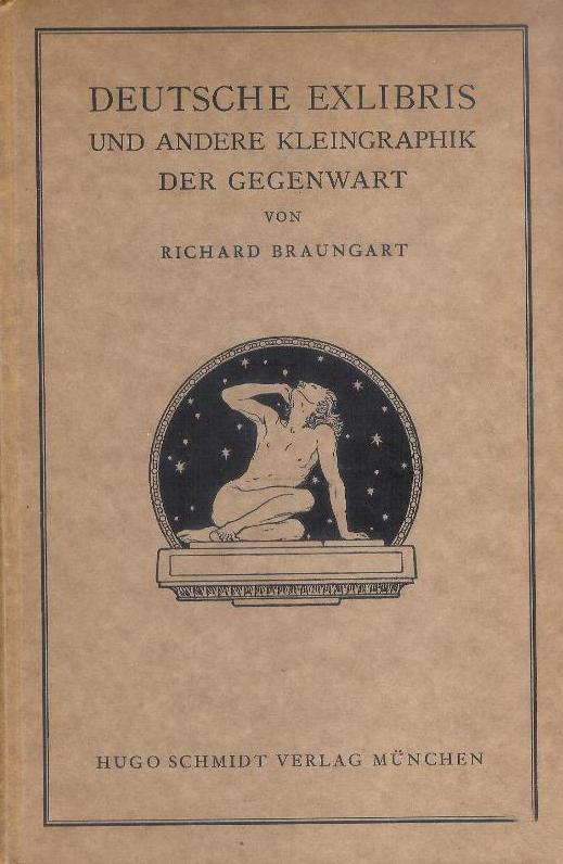 Deutsche Exlibris und andere Kleingraphik der Gegenwart.