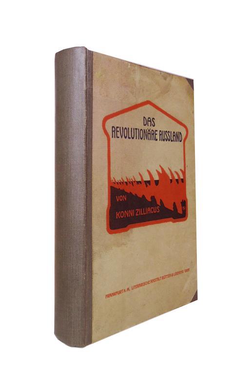 Das revolutionäre Russland. Eine Schilderung des Ursprungs und der Entwickelung der revolutionären Bewegung in Russland. Übertragung aus dem Schwedischen von Friedrich von Känel.