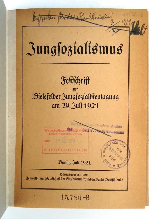Jungsozialismus. Festschrift zur Bielefelder Jungsozialistentagung am 29. Juli 1921.