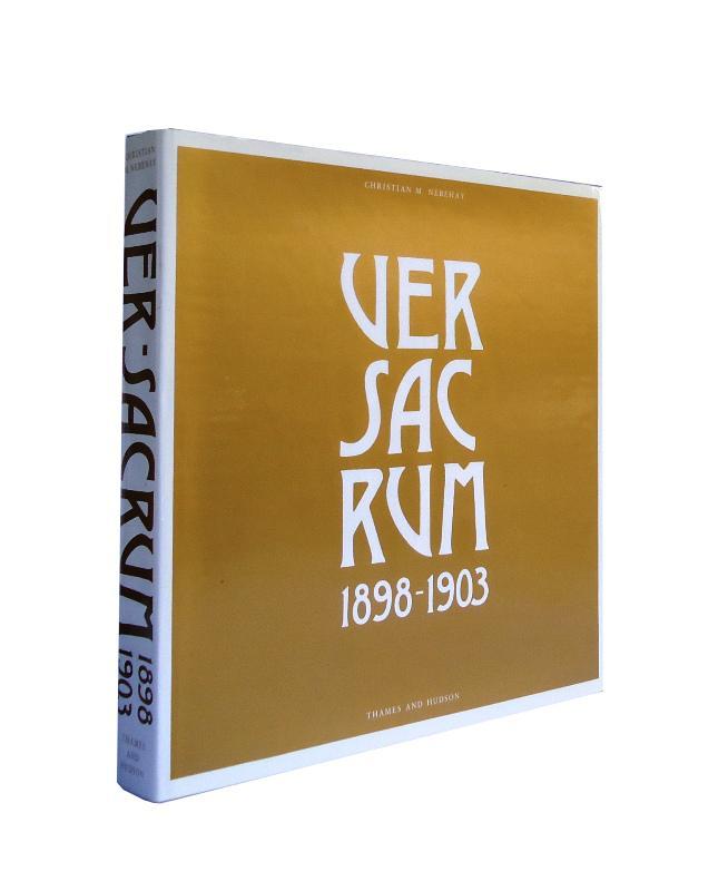 Ver Sacrum 1898-1903. Englischsprachige Ausgabe. English edition. Übersetzt aus dem Deutschen von Geoffrey Watkins.
