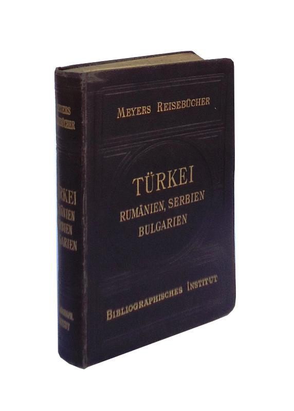 Türkei. Rumänien, Serbien, Bulgarien. 7. Auflage.