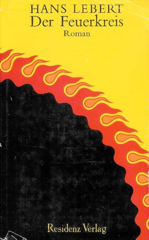 Der Feuerkreis. Roman.