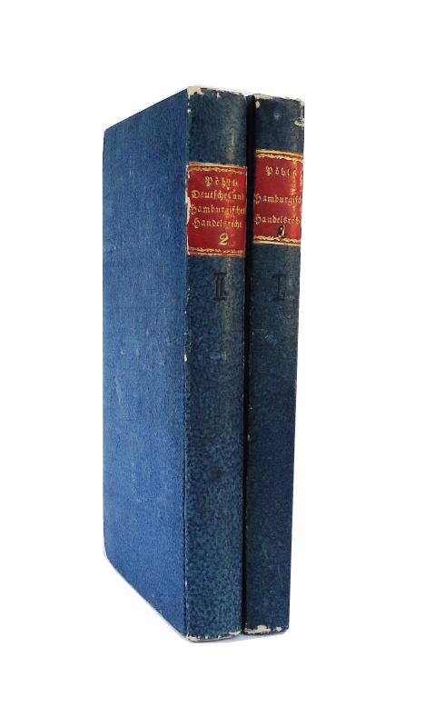 Darstellung des Wechselrechts nach gemeinem und Hamburgischem Rechte und nach den Gesetzen der vorzüglichsten handelnden Staaten Europas. 2 Bände (Komplett).