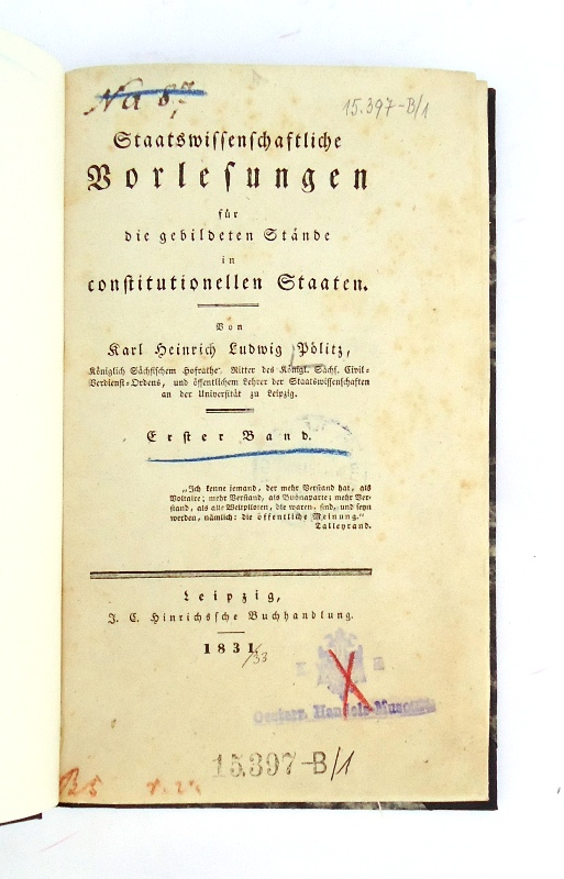 Staatswissenschaftliche Vorlesungen für die gebildeten Stände in constitutionellen Staaten. 3 Bände (Komplett).