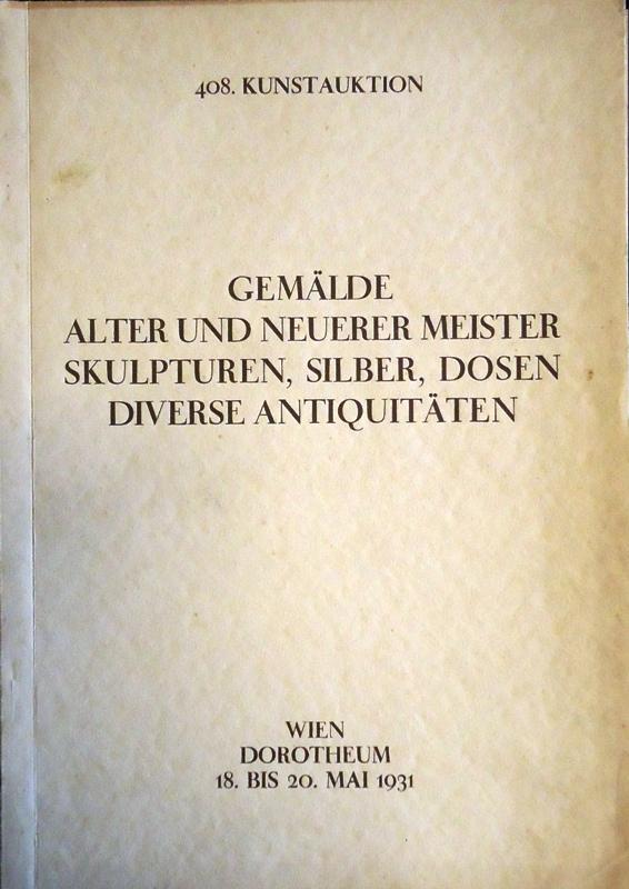Versteigerungskatalog - 408. Kunstauktion. Versteigerung vom 18. bis 20. Mai 1931.