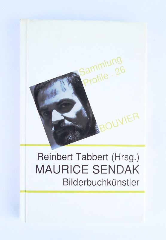 Maurice Sendak. Bilderbuchkünstler.