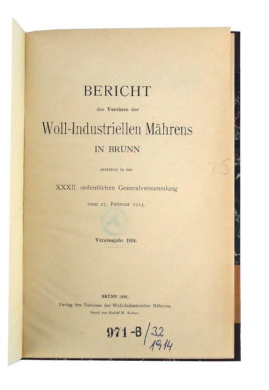 28 Berichte des Vereines der Woll-Industriellen Mährens in Brünn. 28 Jahrgänge (1898-1900, 1908-1909, 1912-1916, 1919-1937) in 14 Bänden.