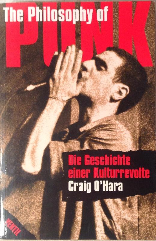 The Philosophy of Punk. Die Geschichte einer Kulturrevolte. Übers. von Edward Viesel unter Mitarbeit von Viola Nordsieck. 4. Aufl.
