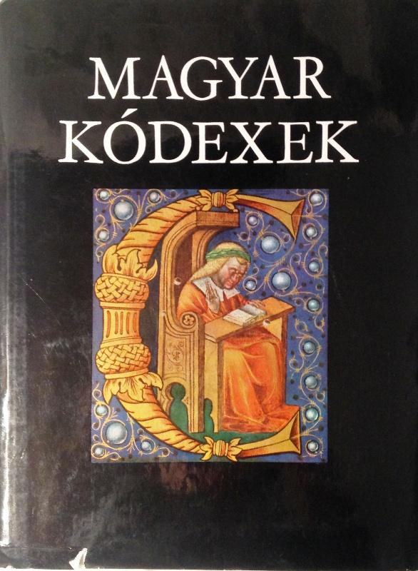 Magyar Kódexek a XI-XVI. században.