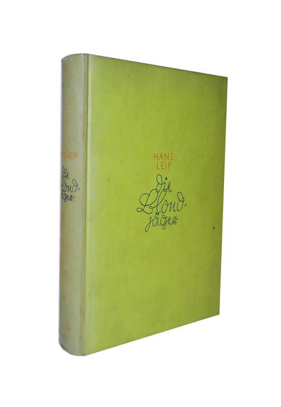 Die Blondjäger. Ein Roman von Negern, weißen Mädchen, Gentlemen und Halunken.