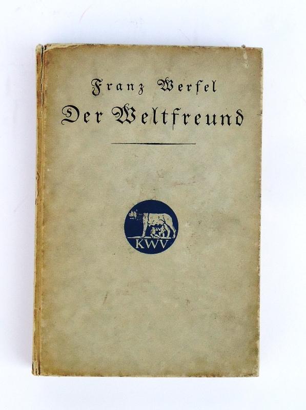 Der Weltfreund. Gedichte von Franz Werfel. 2. Auflage.