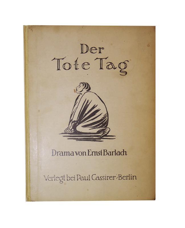 Der Tote Tag. Drama in fünf Akten. 4. Auflage.