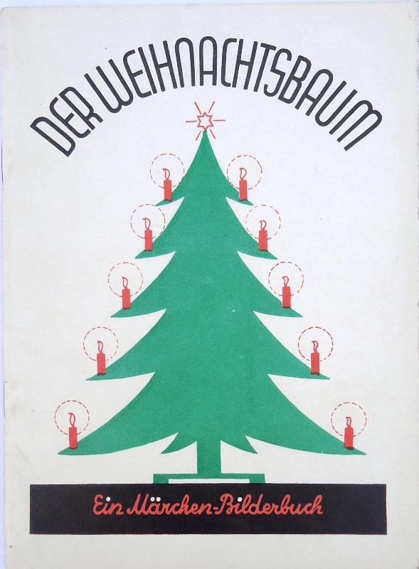 Der Weihnachtsbaum. Ein Märchen-Bilderbuch.
