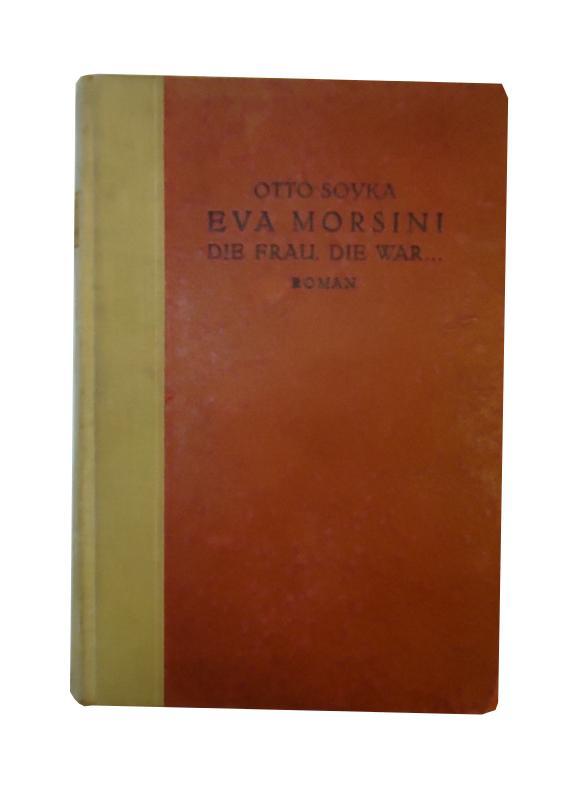 Eva Morsini, die Frau, die war...Roman.