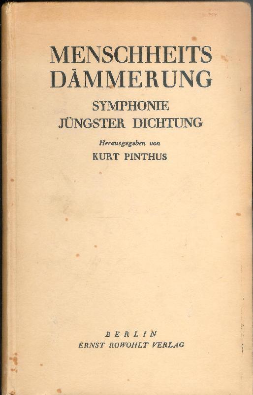Menschheitsdämmerung. Symphonie jüngster Dichtung. 15.-20. Tausend (im Jahr der Erstausgabe).