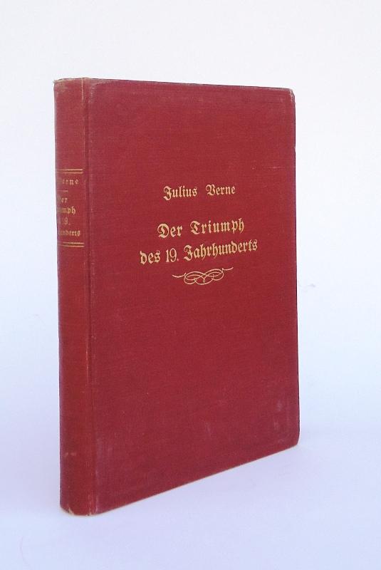 Der Triumph des 19. Jahrhunderts.