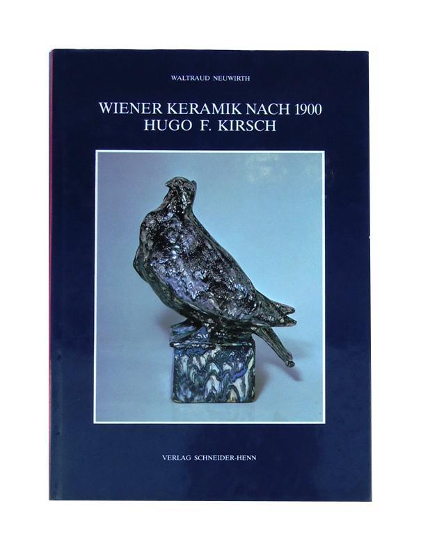 Wiener Keramik nach 1900. Hugo F. Kirsch. 1. Band (von 2). Mit Werkkatalog nach der Ausstellung im Österreichischen Museum für angewandte Kunst, Wien.