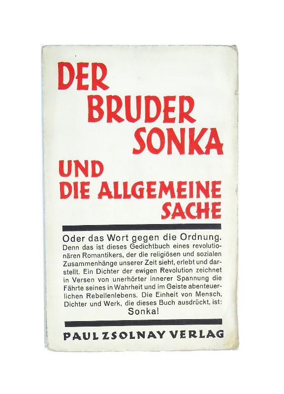 Der Bruder Sonka und die allgemeine Sache oder Das Wort gegen die Ordnung.
