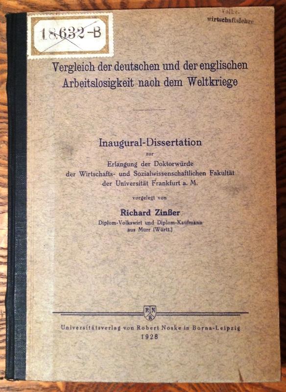 Vergleich der deutschen und der englischen Arbeitslosigkeit nach dem Weltkriege. Inaugural-Dissertation der Universität Frankfurt a. M.