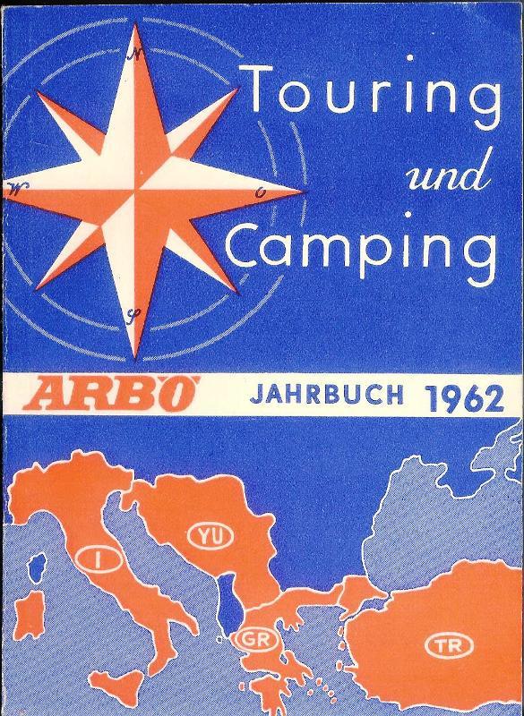 Touring und Camping. ARBÖ-Handbuch 1962.