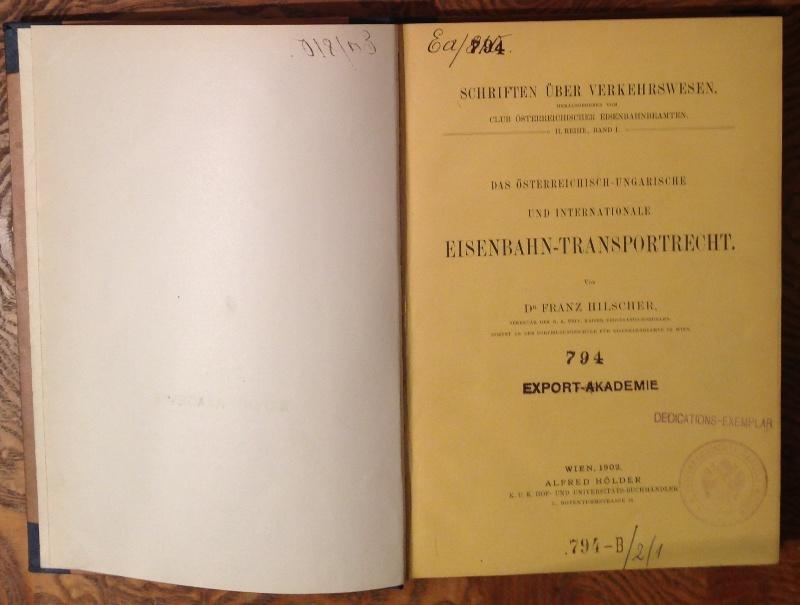Das österreichisch-ungarische und internationale Eisenbahn-Transportrecht.