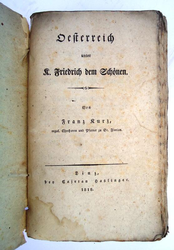 Oesterreich unter K. Friedrich dem Schönen.