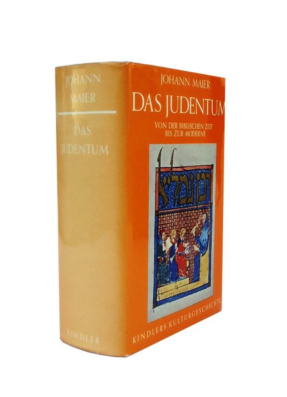 Das Judentum. Von der biblischen Zeit bis zur Moderne.