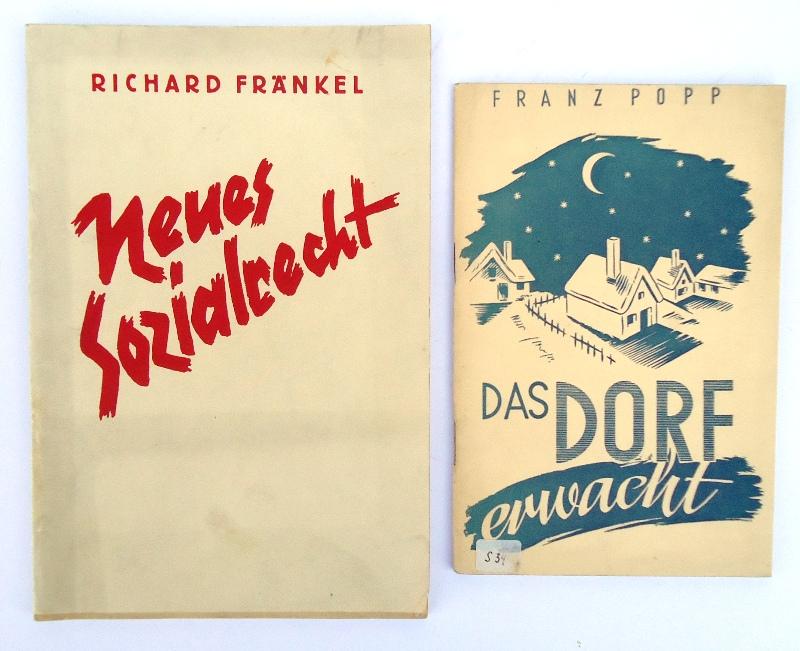 Konvolut aus 2 Bänden: 1. Popp, Franz: Das Dorf erwacht. - 2. Fränkel, Richard: Das neue Sozialrecht.