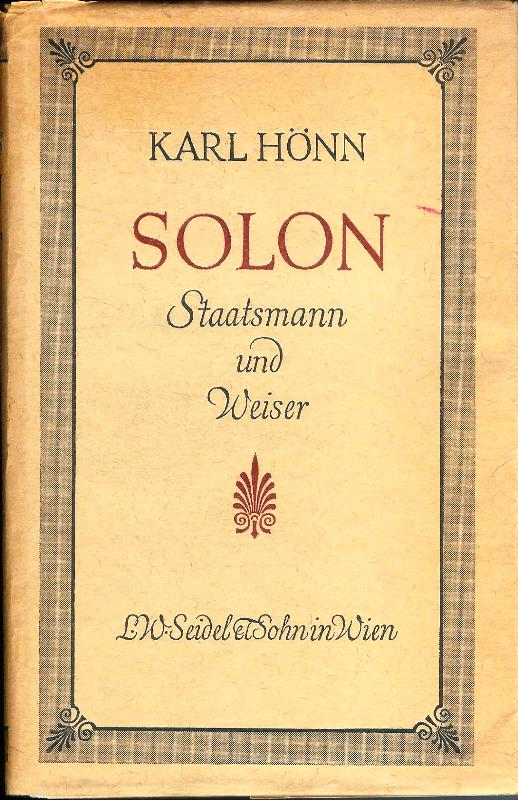 Solon. Staatsmann und Weiser.
