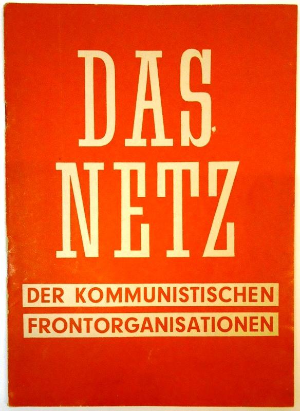 Das Netz der kommunistischen Frontorganisationen.
