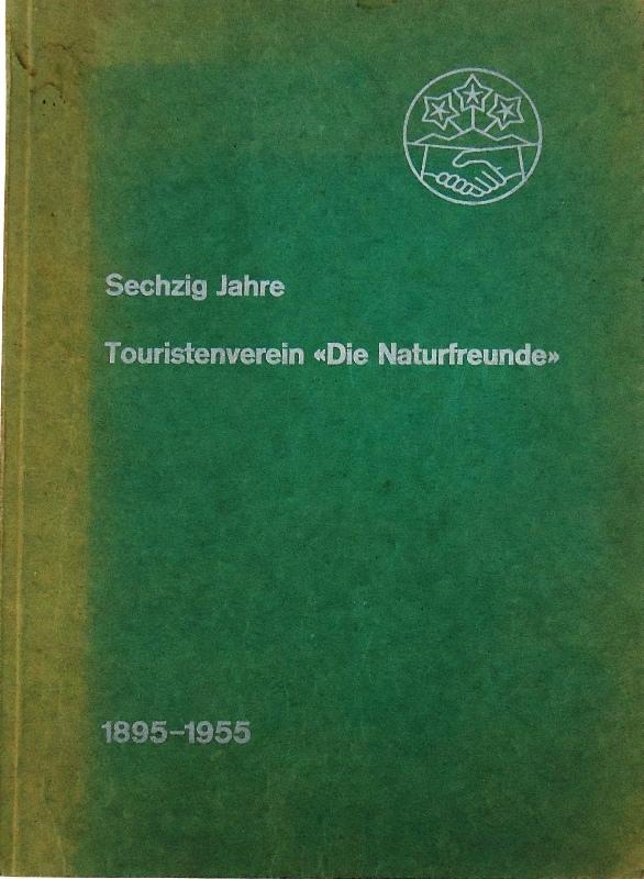 Denkschrift zum sechzigjährigen Bestehen 1895-1955.