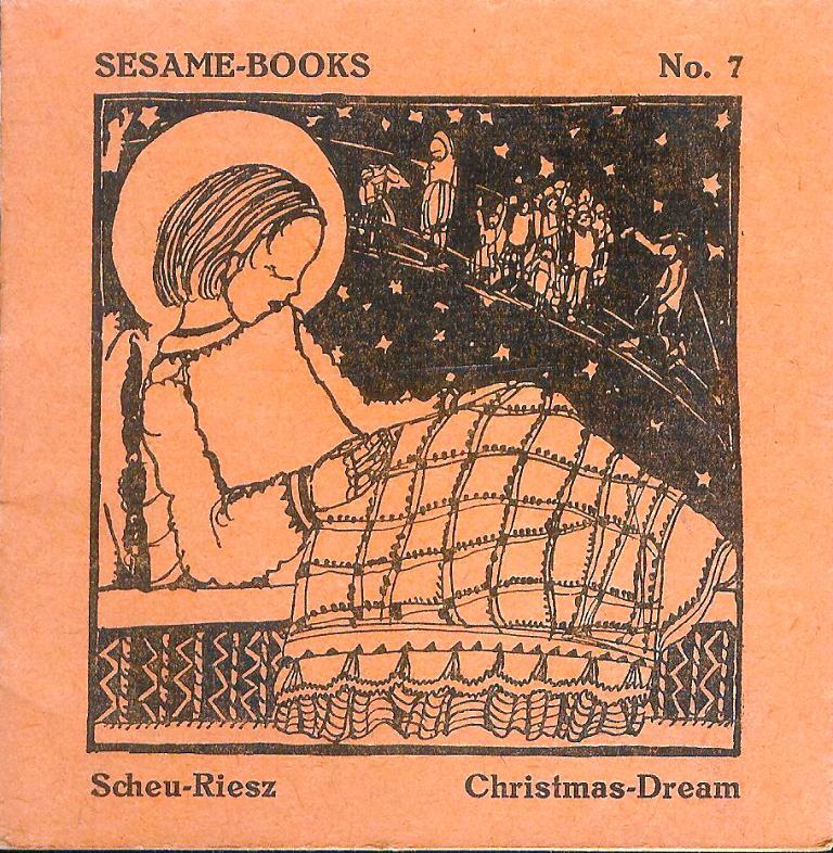 Scheu-Riesz, Helene: The Christ-Child´s Christmas-Dream. Authorized translation by Helen Fox.