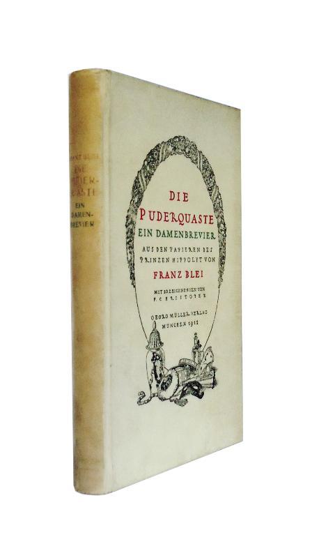 GANZPERGAMENTAUSGABE - Die Puderquaste. Ein Damenbrevier aus den Papieren des Prinzen Hippolyt von Franz Blei.