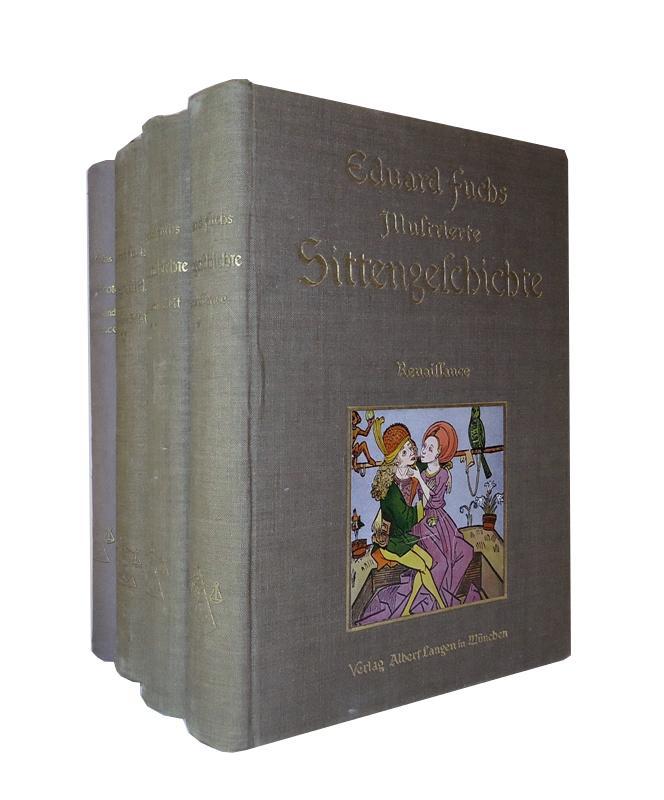 Illustrierte Sittengeschichte vom Mittelalter bis zur Gegenwart. 3 Bände + 1 Ergänzungsband.