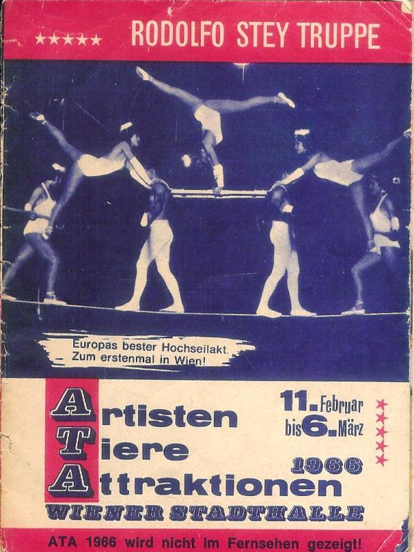 Artisten - Tiere - Attraktionen. Wiener Stadthalle 11. Februar bis 6. März 1966. Rodolfo Stey Truppe. Werbefolder.