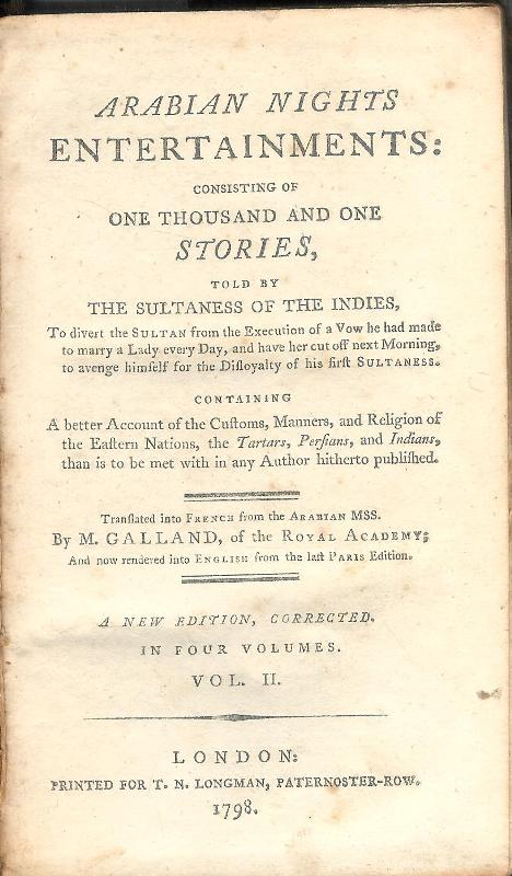 Arabian Nights Entertainments consisting og one thousand and one stories, told by the sultaness of the indies. Vol. II (of 4). Containing a better Account of the Customs, Manners,a nd Religion of the Eastern Nations, the Tartars, Persians, and Indians…