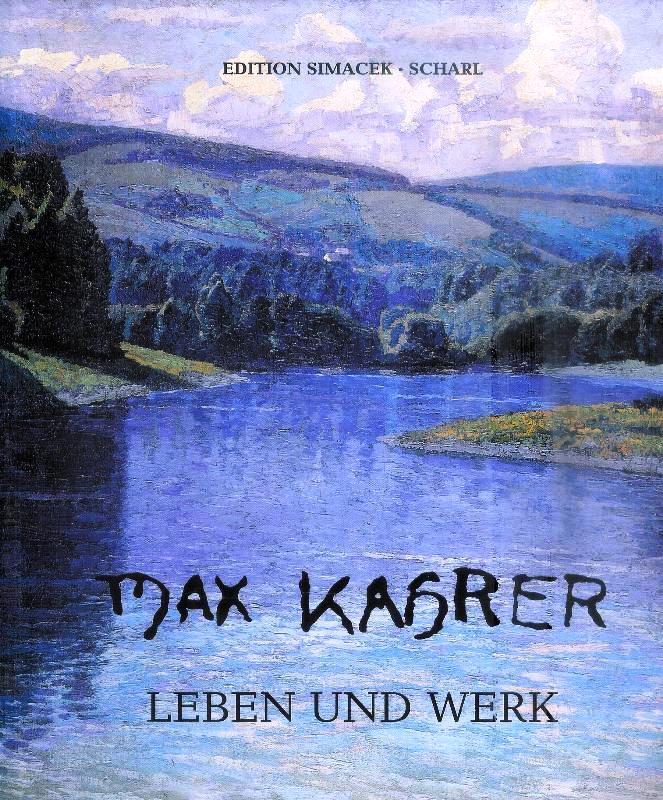 Max Kahrer. Leben und Werk.