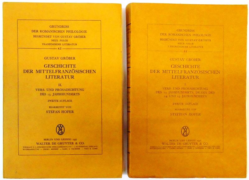 Geschichte der mittelfranzösischen Literatur. Band 1 und 2. Komplett. Bearbeitet von Stephan Hofer. Zweite Auflage.