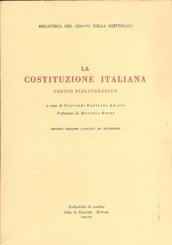La Costituzione italiana. Saggio bibliografico.
